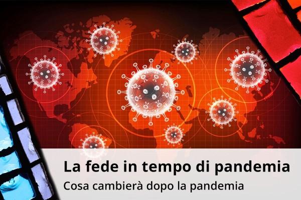 Cosa cambierà dopo la pandemia