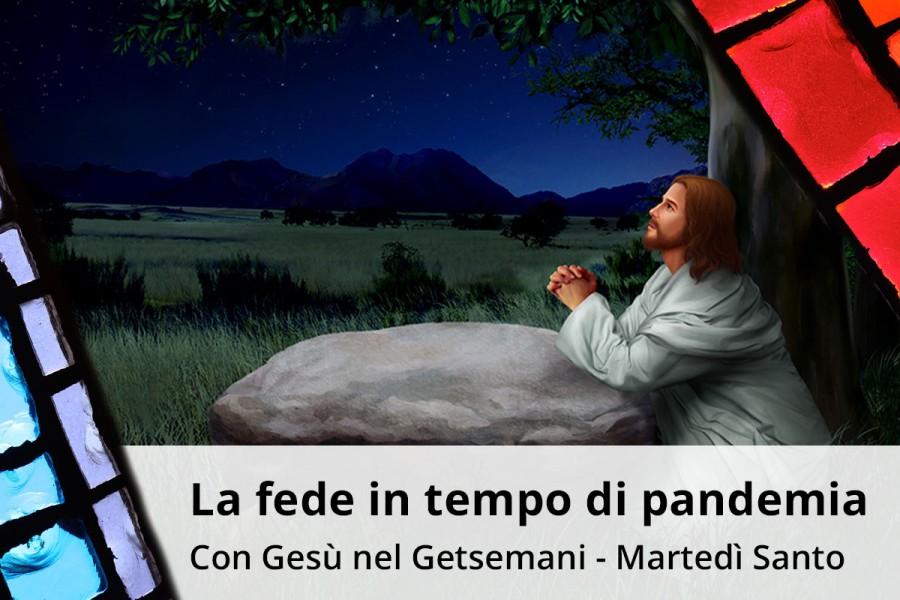 Con Gesù nel Getsemani
